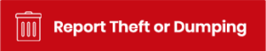 Report theft or dumping button